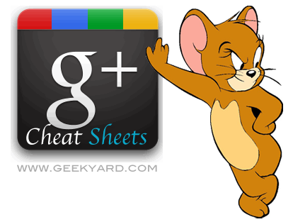 2 useful Google Plus Cheat Sheets for Quick Reference with Hotkeys & Tips