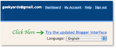 How to Switch to New Blogger Dashboard