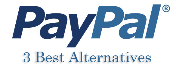 International PayPal Alternatives for Bloggers & Online Marketers