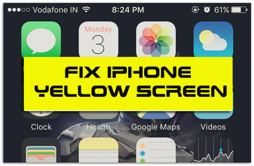 How to Fix iPhone Yellow Screen Display Issue